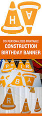 modern construction printable birthday banner for a construction