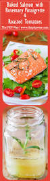 baked salmon with rosemary vinaigrette and roasted tomatoes the