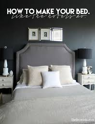 the proper way to make a bed how to make your bed the hotel way the decorista