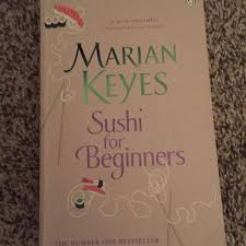sushi for beginners book find more marian keyes sushi for beginners for sale at up to 90