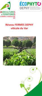 chambre agriculture var viticulture réseau fermes dephy viticole du var provence alpes