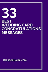 wedding card messages 35 best wedding card congratulations messages wedding card
