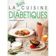cuisine pour diabetique cuisine diabetique achat vente pas cher