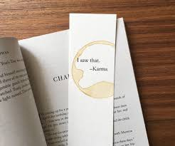 quotes about karma not existing funny bookmark paper bookmark unique bookmark i saw that