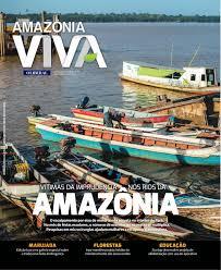 revista amazônia viva ed 70 junho de 2017 by revista amazônia