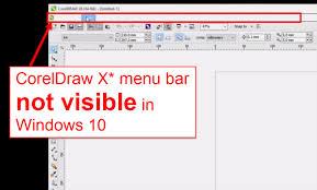 coreldraw x6 x5 x4 menu bar not visible in windows 10 youtube