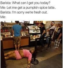 Memes Girls - 18 psl memes for basic white girls to share on their basic white