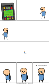 Cyanide And Happiness Memes - moment you realize you are the sexy single in your area comic by