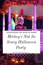 5 reasons we love mickey u0027s not so scary halloween party five for