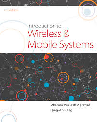 introduction to wireless and mobile systems 4th edition