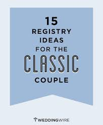 gift registry ideas wedding 207 best wedding registry ideas images on wedding