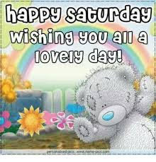 All Memes With Names - happy saturday wishing you all a vely day personalised pics wwwname