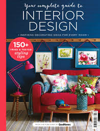 home interior design magazine read homes your complete guide to interior design magazine