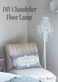 Cheap Chandelier Floor Lamp Best 25 Floor Lamp Makeover Ideas On Pinterest Lamp Makeover