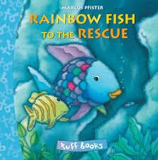 rainbow fish rescue tuff book marcus pfister