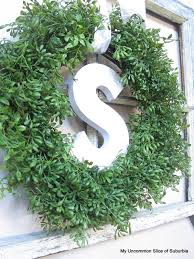 Letter Decoration Ideas by Decorating How To Make A Boxwood Wreath Embellished With A Wooden