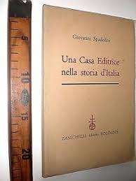 casa editrice bologna 1959 una casa editrice nella storia d italia libro zanichelli