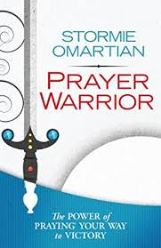 prayer warrior kindle edition by stormie omartian religion