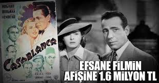 kazablanka filmini izle efsane filmin afişine 1 6 milyon lira dünya haberleri