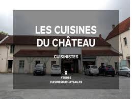 cuisiniste essonne les cuisines du château cuisinistes en essonne sur orange vidéos