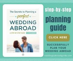 step by step wedding planning wedding planning checklist for destination weddings abroad