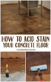 staining old concrete patio how to acid stain concrete floors u2022 the prairie homestead