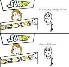 Subway Meme - rmx srsly every time at subway by qwertz meme center