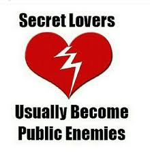 Memes For Lovers - secret lovers usually become public enemies meme on sizzle