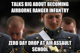 Ranger School Meme - talks big about becoming airborne ranger infantry zero day drop at
