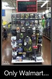Funny Walmart Memes - 49 best only at walmart images on pinterest funny stuff walmart