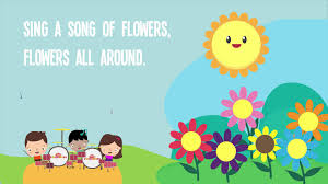 sing a song of flowers song lyrics preschool songs rhymes