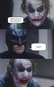 Dark Knight Joker Meme - these type of silly jokes crack me up strips meme stuff