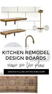 Kitchen Design Boards Grace Filled Interiors U2014 Our Kitchen Remodel The Before Inspiration