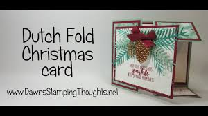 dutch fold christmas card with pretty pines thinlits and christmas