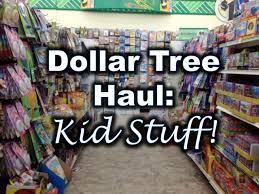 dollar tree haul kid stuff youtube