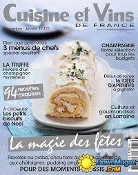 cuisine et vin cuisine et vins de décembre 2016 janvier 2017 no 173