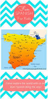 fun spanish for kids learn world geography as you learn spanish