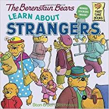 berenstein bears books the berenstain bears learn about strangers stan berenstain jan