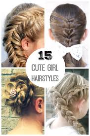 cute girl hairstyles how to french braid 15 cute girl hairstyles from ordinary to awesome make and takes