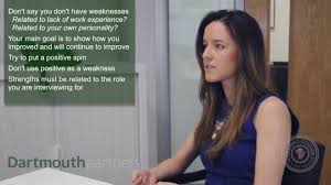 what to write in strengths and weakness in resume what are your strengths and weaknesses answered dartmouth what are your strengths and weaknesses answered dartmouth partners youtube