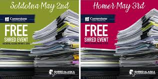 where to shred papers for free shred alaska free shred events homer and soldotna shred alaska