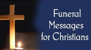 funeral messages for christians funeral message exles