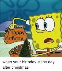 Day After Birthday Meme - happy birthday birthday meme on me me