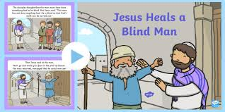 Blind Bible Jesus Heals A Blind Man Bible Powerpoint Story Bible Story
