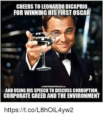 Leonardo Dicaprio Meme Oscar - cheers to leonardo dicaprio for winning his first oscar