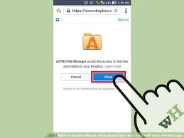 how to access files on android aid6571139 v4 728px access files on android and from the cloud with astro file manager step 9 jpg