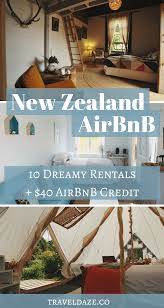 Unique Airbnbs New Zealand Airbnb 10 Dreamy Rentals Under 100