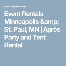 tent rental mn event rentals minneapolis st paul mn après party and tent