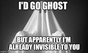 Ghost Meme - ghost imgflip