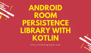android room android room persistence library sqlite mapper with kotlin